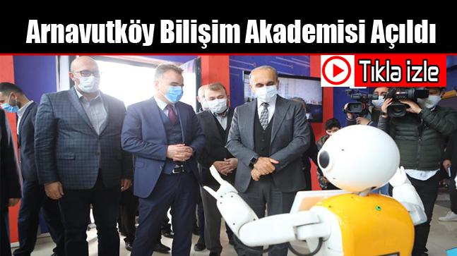 Arnavutköy Bilişim Akademisi Açıldı