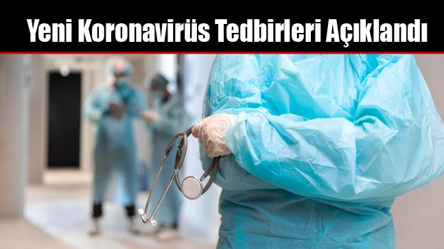 Yeni Koronavirüs Tedbirleri Açıklandı