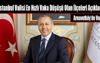 İstanbul Valisi En Hızlı Vaka Düşüşü Olan İlçeleri Açıkladı
