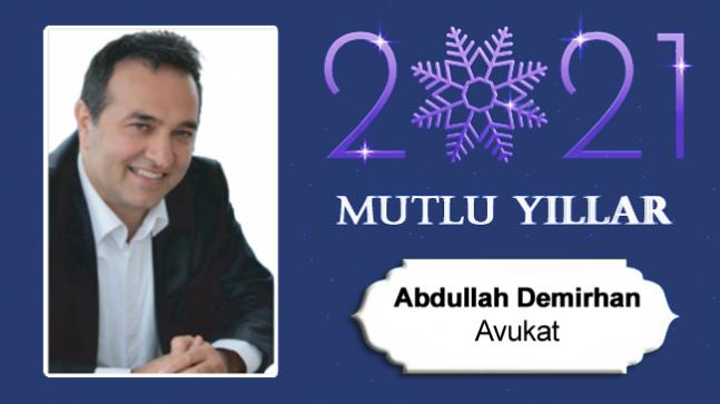 Av. Abdullah Demirhan'ın Yeni Yıl Mesajı