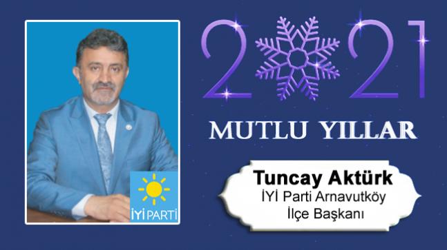 Tuncay Aktürk'ün Yeni Yıl Mesajı