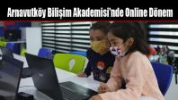 Arnavutköy Bilişim Akademisi'nde Online Dönem