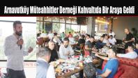 Arnavutköy Müteahhitler Derneği Kahvaltıda Bir Araya Geldi
