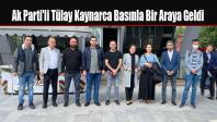 Ak Parti'li Tülay Kaynarca Basınla Bir Araya Geldi