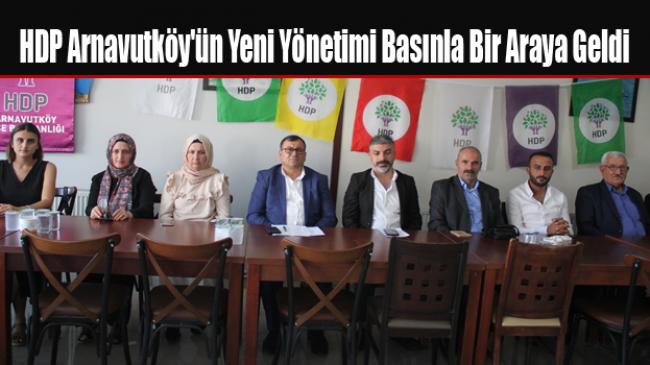 HDP Arnavutköy'ün Yeni Yönetimi Basınla Bir Araya Geldi