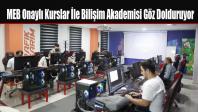 MEB Onaylı Kurslar İle Bilişim Akademisi Göz Dolduruyor
